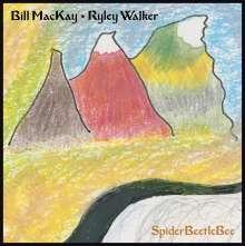 Bill MacKay & Ryley Walker: SpiderBeetleBee, CD
