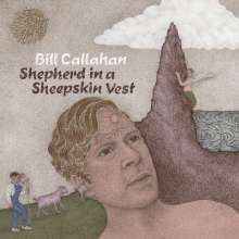 Bill Callahan: Shepherd In A Sheepskin Vest, 2 LPs