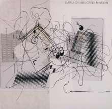 David Grubbs: Creep Mission, CD