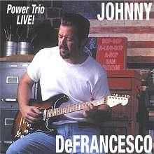 Johnny DeFrancesco: Power Trio Live, CD
