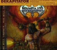 Dekapitator: We Will Destroy You Will Obey!, CD