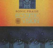 Ecstatic Vision: Sonic Praise, CD