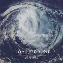 Hope Drone: Cloak Of Ash, CD