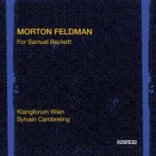 Morton Feldman (1926-1987): For Samuel Beckett, CD