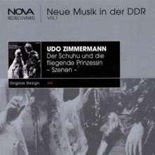 Udo Zimmermann (geb. 1943): Der Schuhu und die fliegende Prinzessin (Ausz.), CD