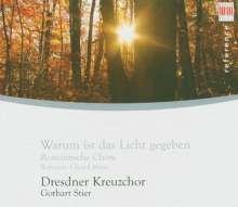 Dresdner Kreuzchor - Warum ist das Licht gegeben, CD