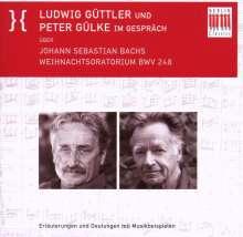 Ludwig Güttler & Peter Gülke im Gespräch über Bachs WO, CD