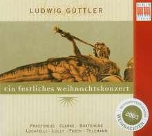Ludwig Güttler - Ein festliches Weihnachtskonzert, CD