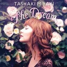 Tashaki Miyaki: The Dream, CD