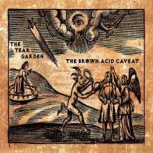 The Tear Garden: The Brown Acid Caveat, 2 LPs