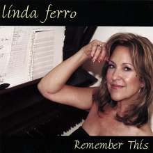 Linda Ferro: Remember This, CD
