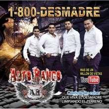 Alto Rango: 1-800-Desmadre, CD