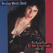 Marla Bb: Destiny Meets Devil At The Cro, CD