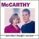 McCarthy: Just When I Thought I Was Lost, CD