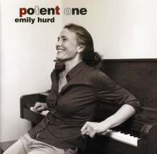 Emily Hurd: Potent One, CD