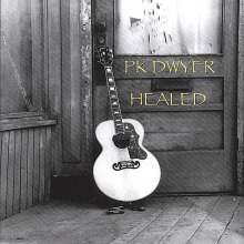Pk Dwyer: Healed, CD