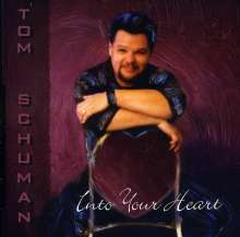 Tom Schuman: Into Your Heart, CD