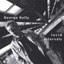 George Kelly: Lucid Intervals, CD