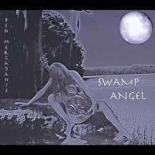 Ben Mercadante: Swamp Angel, CD