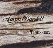 Aaron Burdett: Tinderbox, CD
