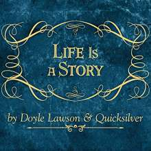 Doyle Lawson & Quicksilver: Life Is A Story, CD