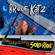 Bruce Katz (geb. 1952): Solo Ride, CD
