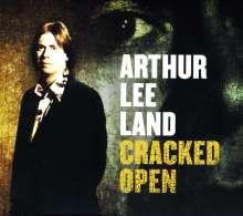 Arthur Lee Land: Cracked Open, CD