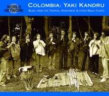 Yaki Kandru: Kolumbien: Music From Tropical Rainforest, CD