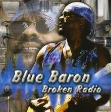 Blue Baron: Broken Radio, CD