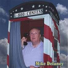 Mike Delaney: 1-800-Confess, CD