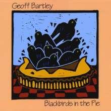 Geoff Bartley: Blackbirds In The Pie, CD