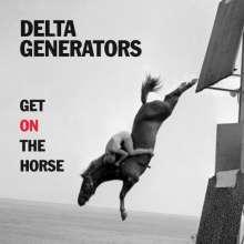 Delta Generators: Get On The Horse, CD