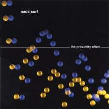Nada Surf: The Proximity Effect, CD