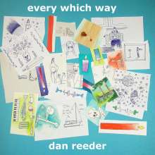 Dan Reeder: Every Which Way, LP