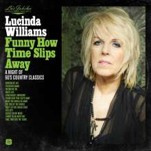 Lucinda Williams: Lu's Jukebox Vol. 4: Funny How Time Slips Away: A Night of 60's Country Classics, CD