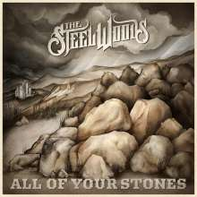 The Steel Woods: All Of Your Stones, CD