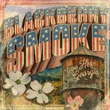 Blackberry Smoke: You Hear Georgia (Sun Yellow Transparent Vinyl), 2 LPs