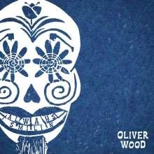 Oliver Wood: Always Smilin', LP
