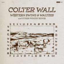 Colter Wall: Western Swing & Waltzes And Other Punchy Songs, CD