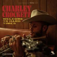 Charley Crockett: Welcome To Hard Times (180g), LP
