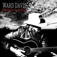 Ward Davis: Black Cats And Crows, CD