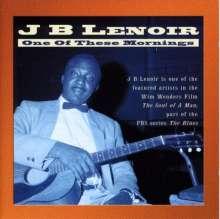J.B. Lenoir: One Of These Mornings, CD
