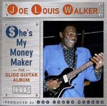 Joe Louis Walker: She's My Money Maker, CD