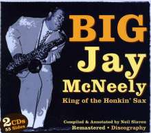 Big Jay McNeely (1927-2018): King Of The Honking Sax, CD