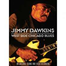 Jimmy Dawkins: West Side Chicago Blues: Live 2000, DVD