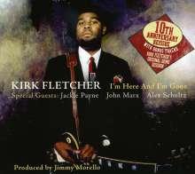Kirk Fletcher: I'm Here & I'm Gone, CD
