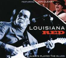 Lousiana Red: Always Played The Blues, CD