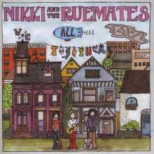 Nikki & The Ruemates: We All Live Together, CD