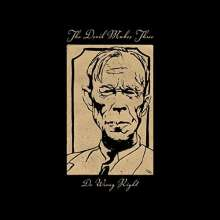 The Devil Makes Three: Do Wrong Right (180g), LP