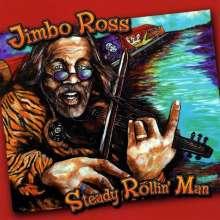 Jimbo Ross: Steady Rollin' Man, CD